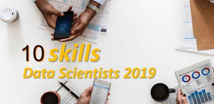 10 Skills Data Scientist in 2019